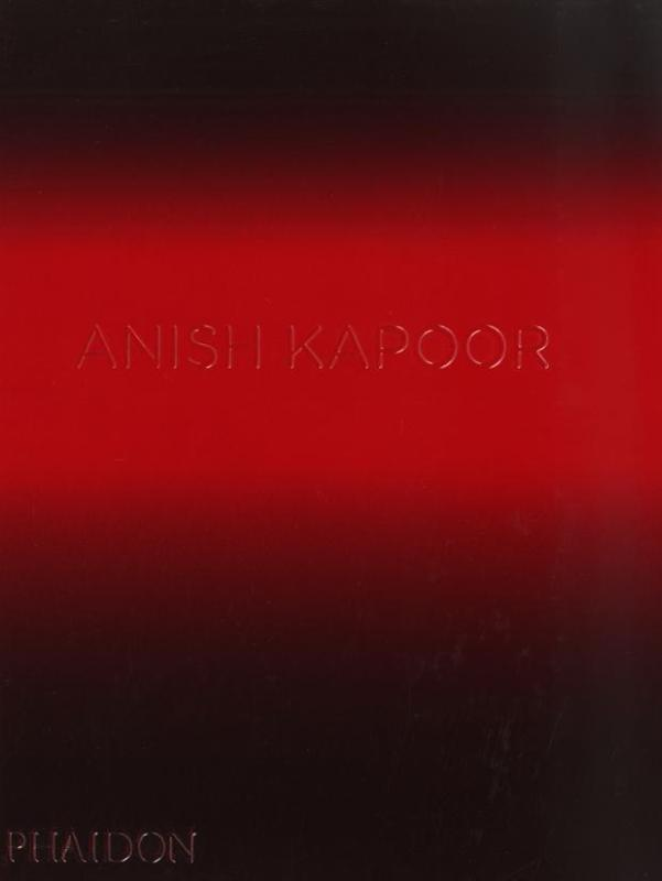 Anish Kapoor | David Anfam |