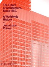 The Future of Architecture Since | Jean-Louis Cohen |