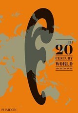 20th century world architecture: the phaidon atlas | diana ibanez lopez |