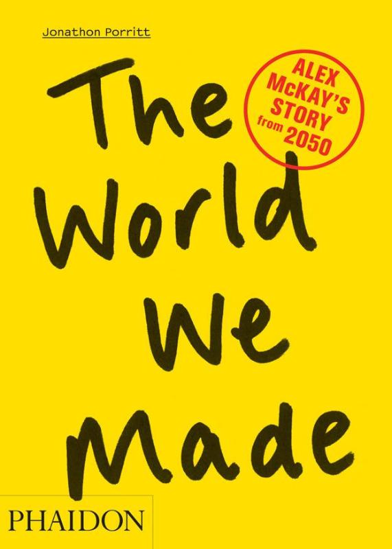 World We Made | Jonathon Porritt |