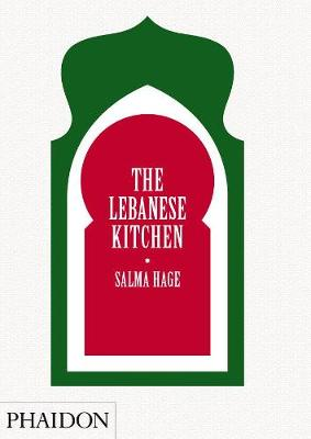 Lebanese kitchen | Salma Hage |