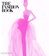 The Fashion Book, New Edition | Editors of Phaidon |