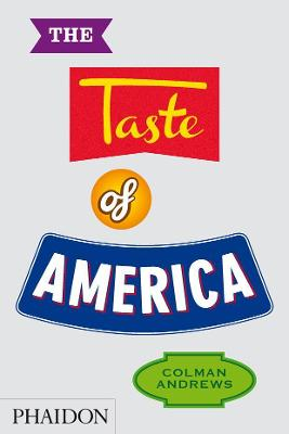 Taste of america | Colman Andrews |