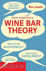 Wine bar theory | David Gilbertson |
