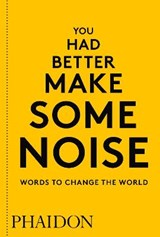 You had better make some noise | auteur onbekend | 9780714876733