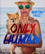 Only Human | Martin Parr | 9780714878577