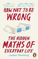 How not to be wrong: the hidden maths of everyday life | Jordan Ellenberg |