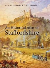 An Historical Atlas of Staffordshire