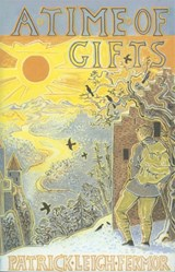 Time of gifts | Patrick Leigh Fermor |