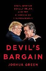 Devil's bargain | Joshua Green | 9780735225022