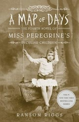 Miss peregrine's peculiar children Map of days | Ransom Riggs | 9780735231566