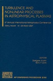 Turbulence and Nonlinear Processes in Astrophysical Plasmas