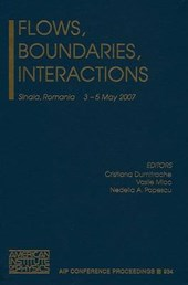Flows, Boundaries, Interactions
