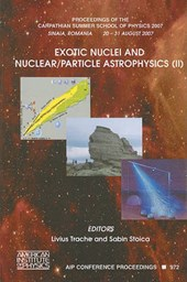Exotic Nuclei and Nuclear/Particle Astrophysics (II)