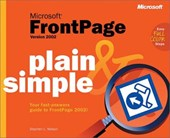 Microsoft FrontPage Version 2002 Plain and Simple