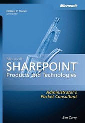 Microsoft SharePoint Products and Technologies Administrators Pocket Consultant