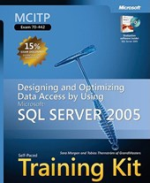 MCITP Self-Paced Training Kit (Exam 70-442) - Designing and Optimizing Data Access by Using Microsoft SQL Server