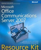 Micorosft Office Communications Server 2007 Resource Kit