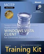 MCITP Self-Paced Training Kit (Exam 70-623) - Supporting and Troubleshooting Applications on a Windows Vista Client for Consumer Support