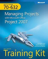 MCTS Self-Paced Training Kit (Exam 70-632) - Managing Projects with Microsoft Office Project