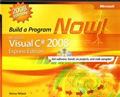 Microsoft Visual C# 2008 Express Edition Build a Program Now!