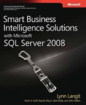 Smart Business Intelligence Solutions with Microsoft SQL Server