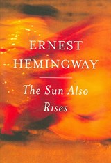 The Sun Also Rises | Ernest Hemingway | 9780743297332