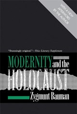 Modernity and the Holocaust | Zymunt Bauman |