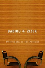 Philosophy in the Present | Alain Badiou |