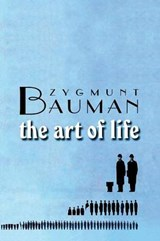 The Art of Life | Zygmunt Bauman |