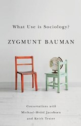 What Use is Sociology? | Zygmunt Bauman |