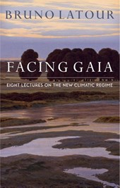 Facing Gaia | Bruno Latour | 9780745684345