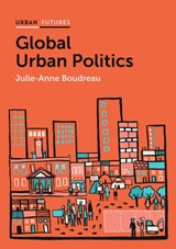 Global Urban Politics | Boudreau, Julie Anne | 9780745685502