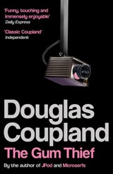 The Gum Thief | Douglas Coupland |
