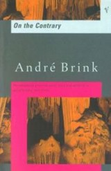 On the Contrary | André Brink |