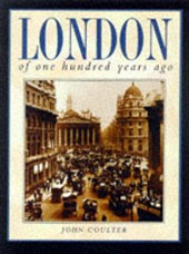London of one hundred years ago