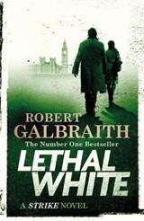 Lethal white | robert galbraith | 9780751572865
