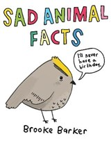 Sad Animal Facts | Brooke Barker | 9780752265957