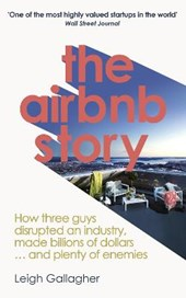 The Airbnb story | Gallagher, Leigh | 9780753545584