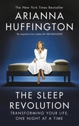 Sleep revolution | Arianna Huffington |