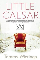 Little Caesar | Tommy Wieringa | 9780802120496