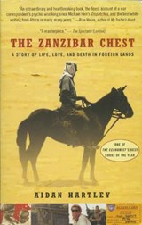 The Zanzibar Chest | Aidan Hartley | 9780802125859