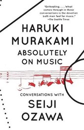 Absolutely on music | Haruki Murakami | 9780804173728
