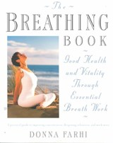 The Breathing Book | Donna Farhi | 9780805042979