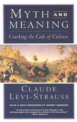 Myth and Meaning | Claude Levi-Strauss |
