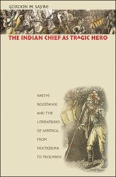 The Indian Chief As Tragic Hero