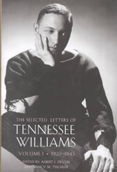 The Selected Letters of Tennessee Williams, Volume I: 1920-1945
