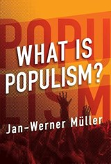 What Is Populism? | Jan-Werner Mueller | 9780812248982