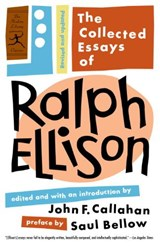 The Collected Essays of Ralph Ellison | Ralph Ellison |