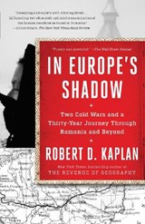 In europe's shadow | Robert D. Kaplan |